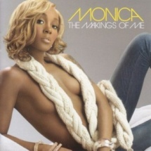 Monica-The-Makings-Of-Me-2006